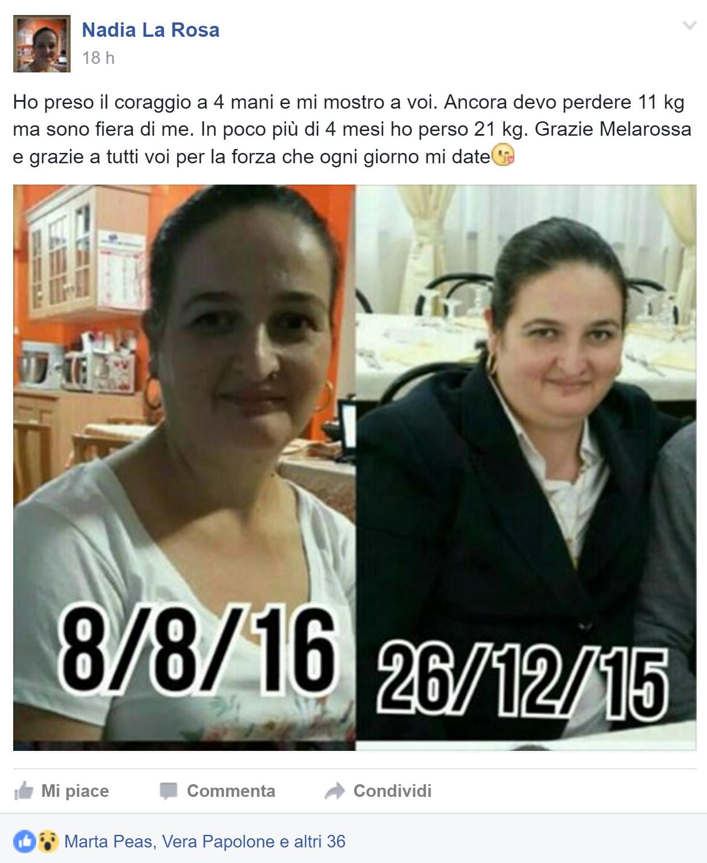 Nadia ha perso 21 chili con Melarossa
