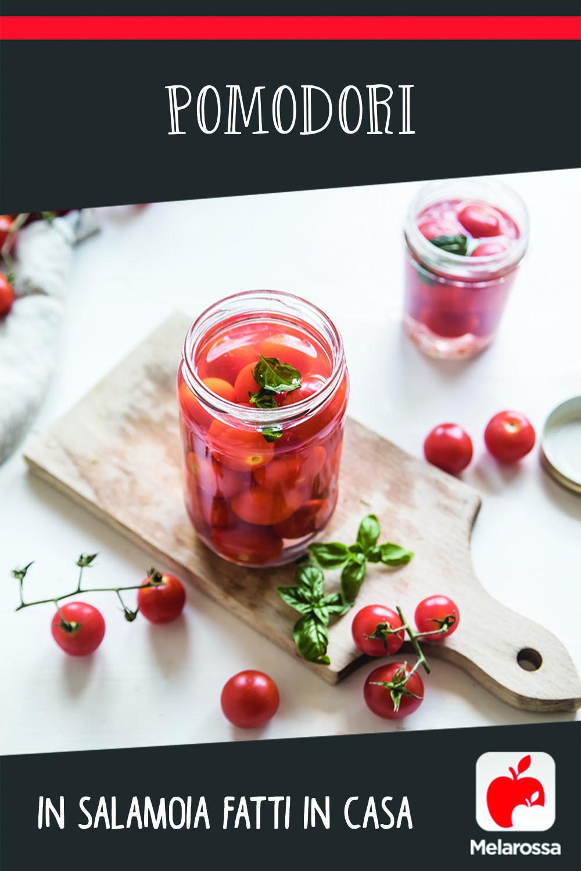 pomodori in salamoia fatti in casa
