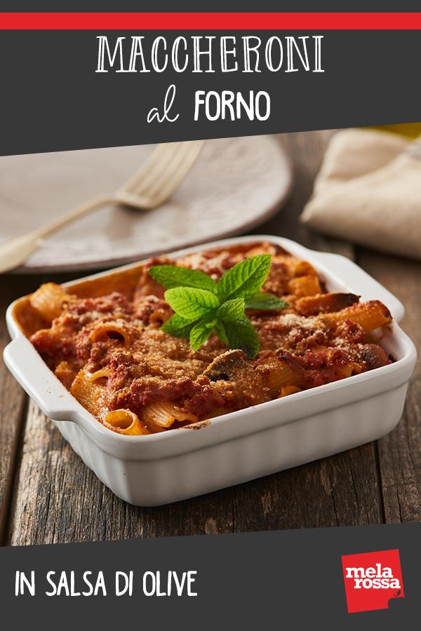maccheroni al forno in salsa di olive ricetta