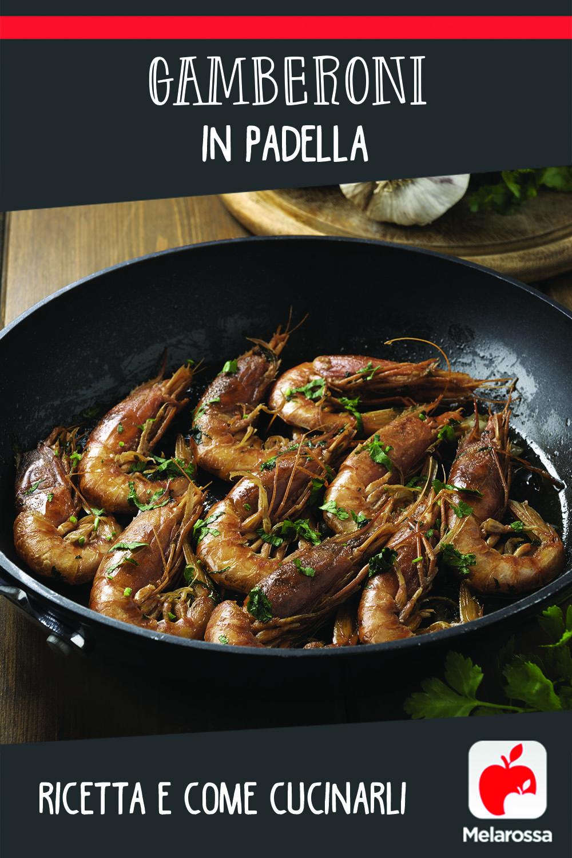 Gamberoni in padella: ricetta