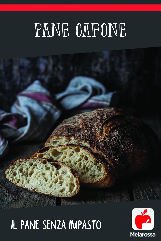 Pane cafone, il pane senza impasto
