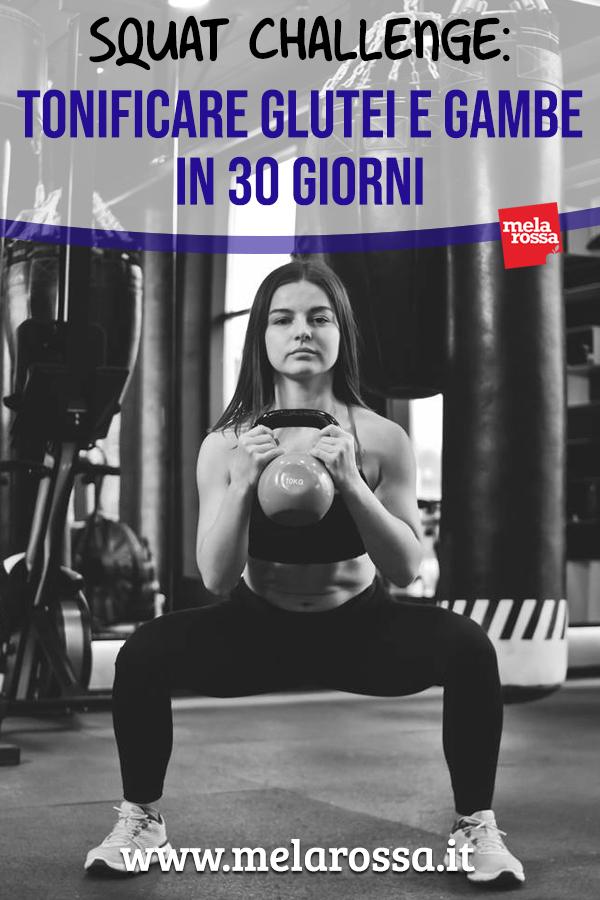 l'ultima tendenza fitness per tonificare glutei e gambe che sta spopolando sui social è il 30 days challenge squat! - Melarossa #dietamelarossa #fitness #glutei #challengesquat