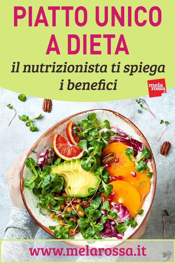 piatto unico a dieta: benefici e ricette