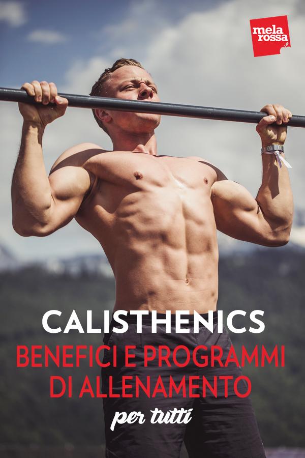 calisthenics: benefici e programmi