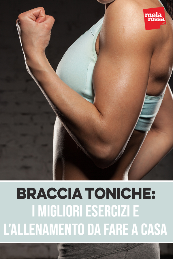 braccia toniche: migliori esercizi