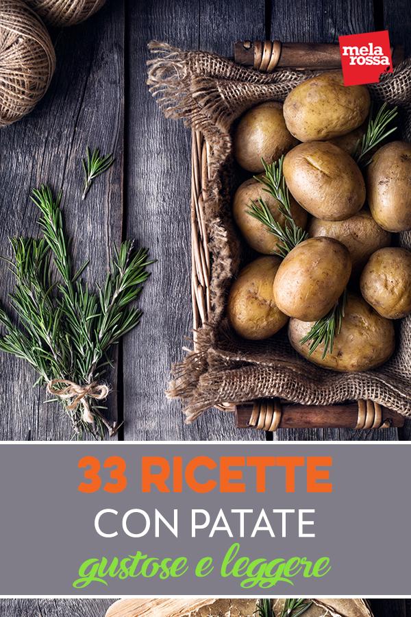 33 ricette con patate gustose e leggere