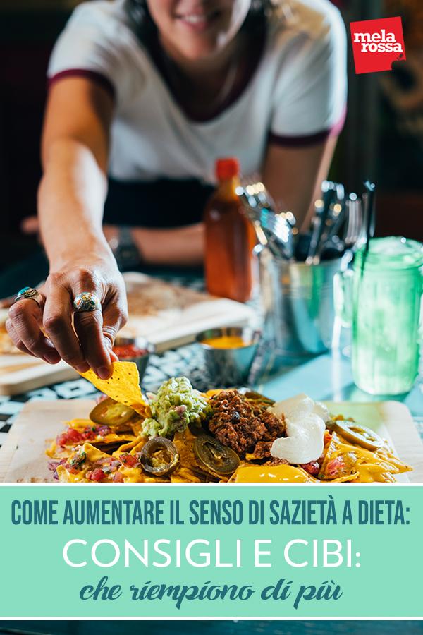 senso di sazietà a dieta: i cibi e consigli del nutrizionista