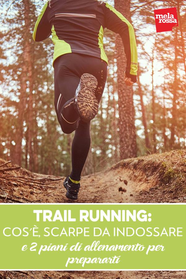 trail running: che cos'è, scarpe da indossare e  piani di allenamento