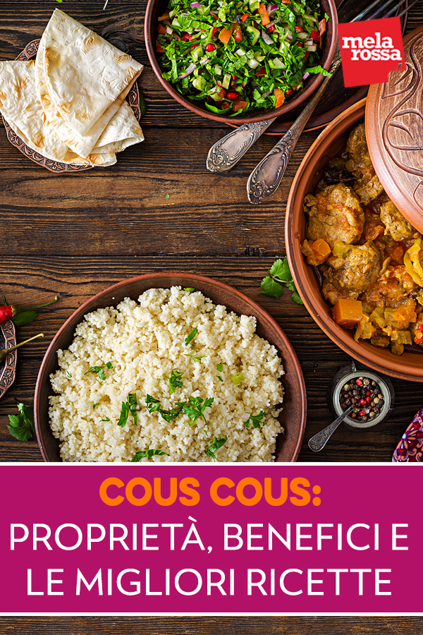 cous cous: proprieta, benefici