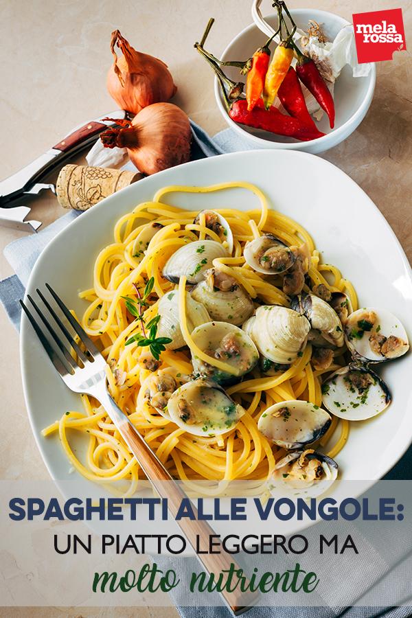spaghetti alle vongole piatto leggero ma molto nutriente
