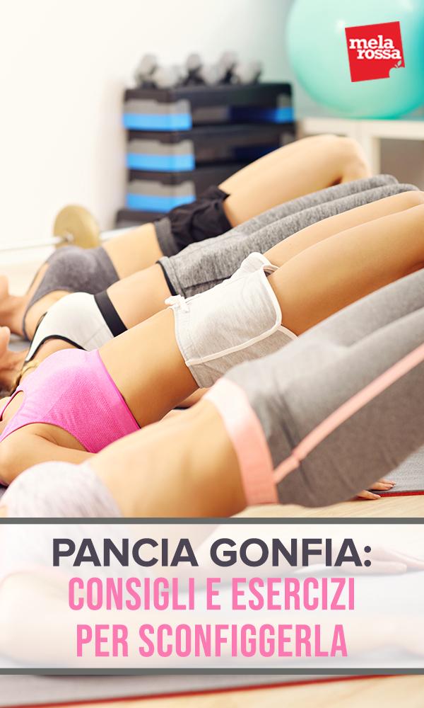 pancia gonfia: consigli e esercizi