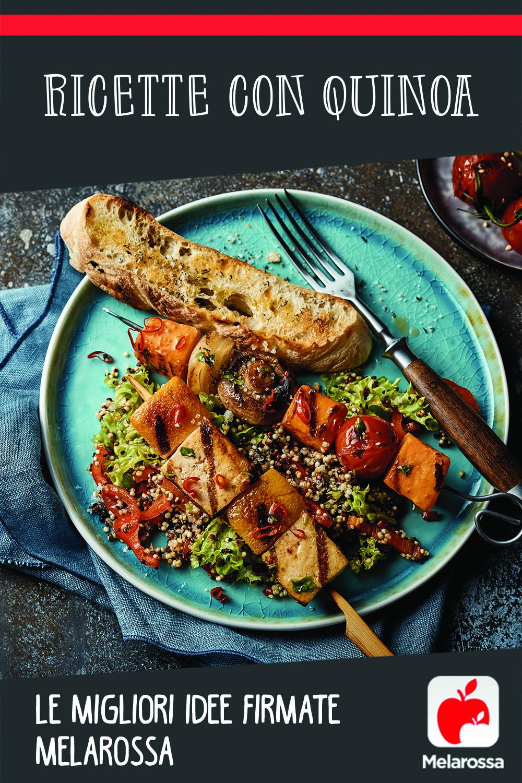 Ricette con quinoa di Melarossa