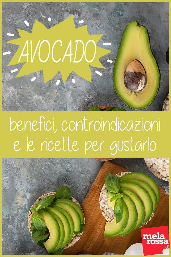 avocado: benefici, valori nutrizionali e ricette
