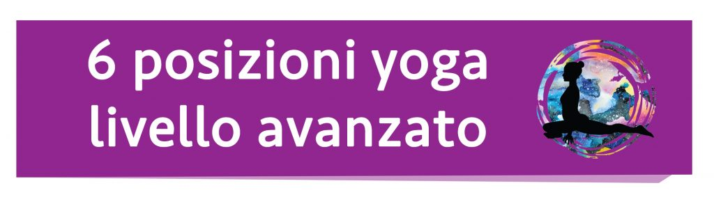 posizioni yoga: livello avanzato