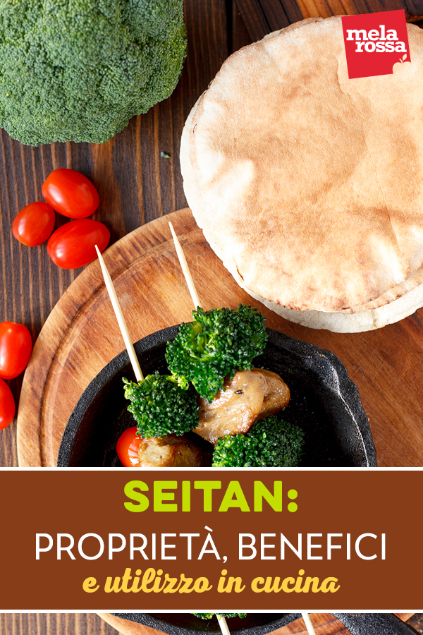 seitan: proprietà e benefici