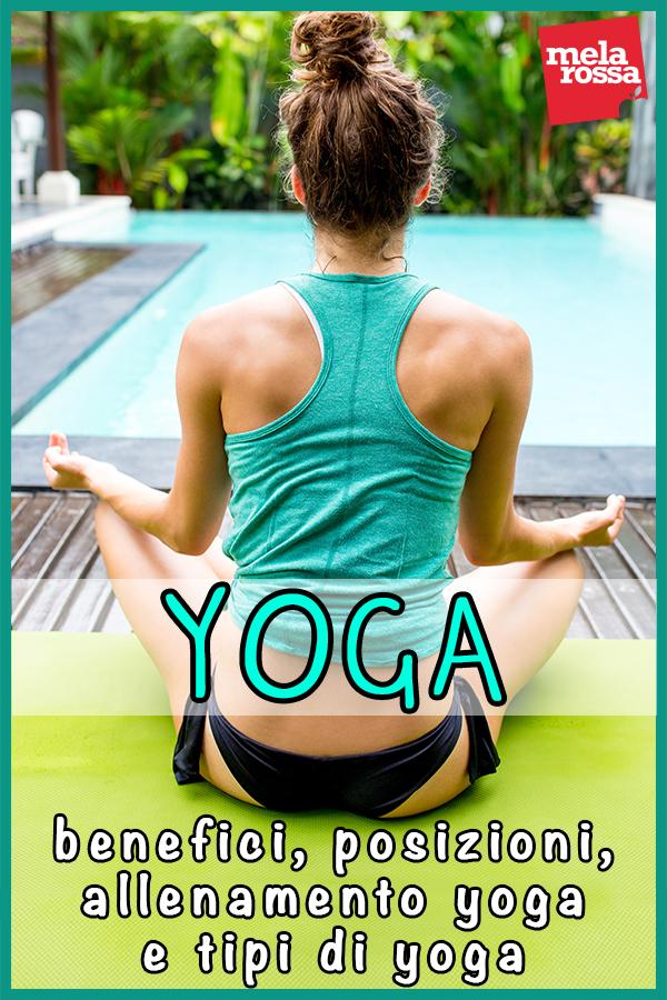 yoga: storia, posizioni, allenamento e tipi di yoga