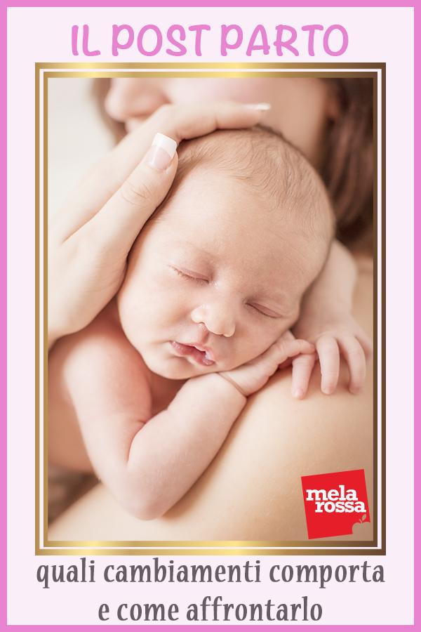 post parto: cambiamenti e come affrontarlo