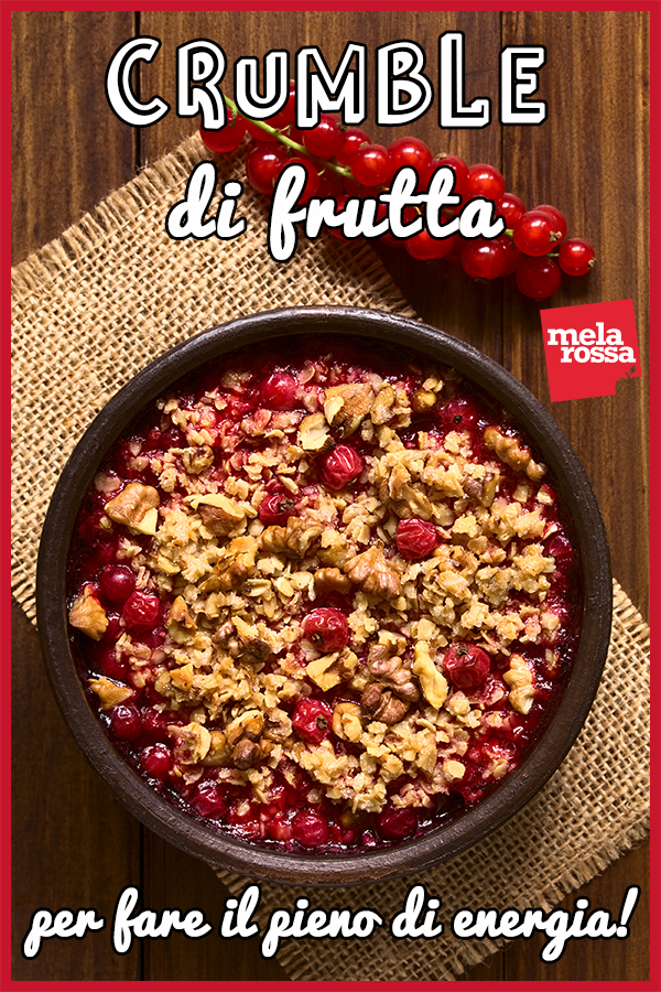 Crumble di frutta: la ricetta sana e veloce da fare in casa