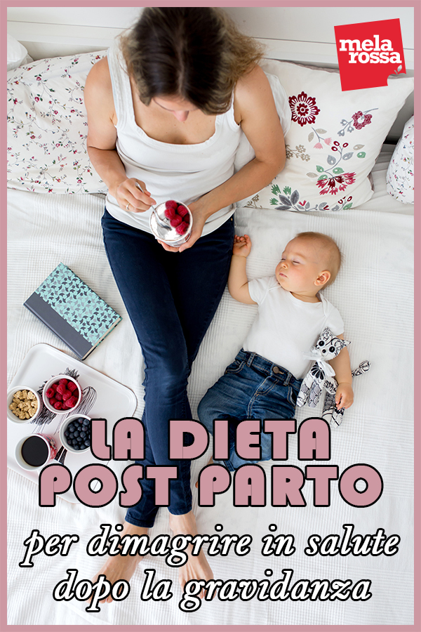 dieta post parto per dimagrire in salute dopo  la gravidanza