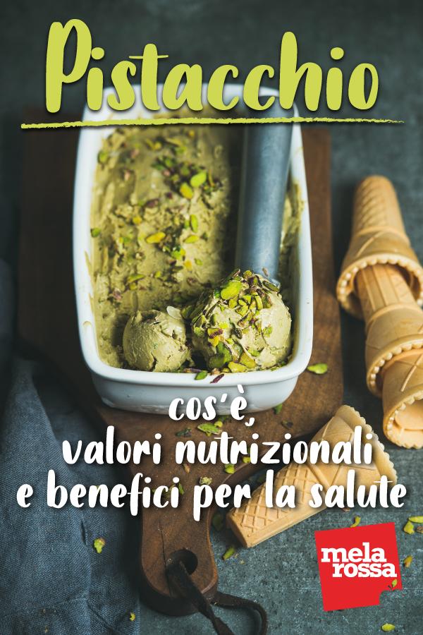 pistacchio: benefici, valori nutrizionali e ricette