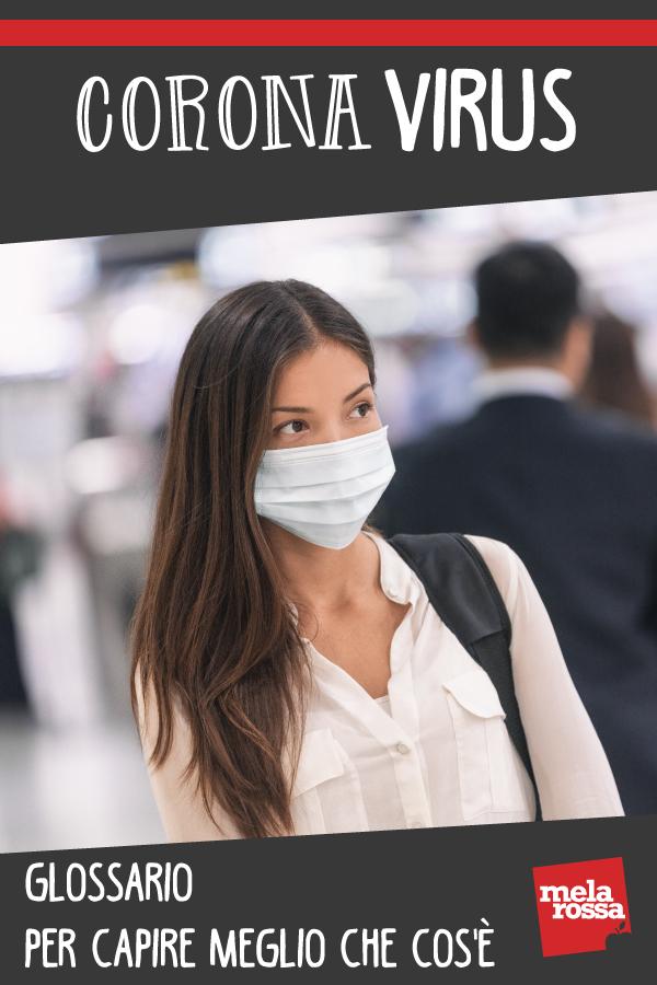 corona virus: glossario per capire che cos'è