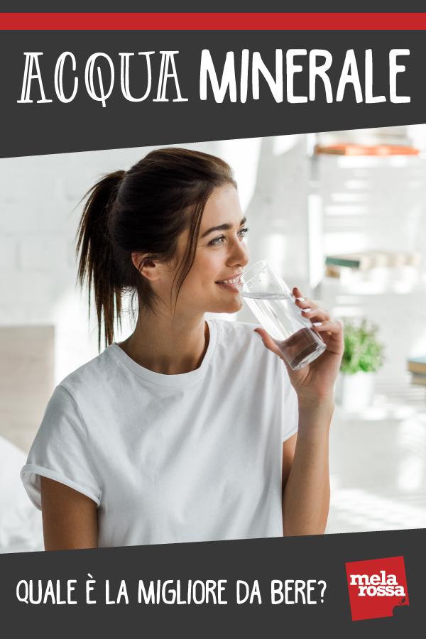 acqua minerale: quale migliore per te