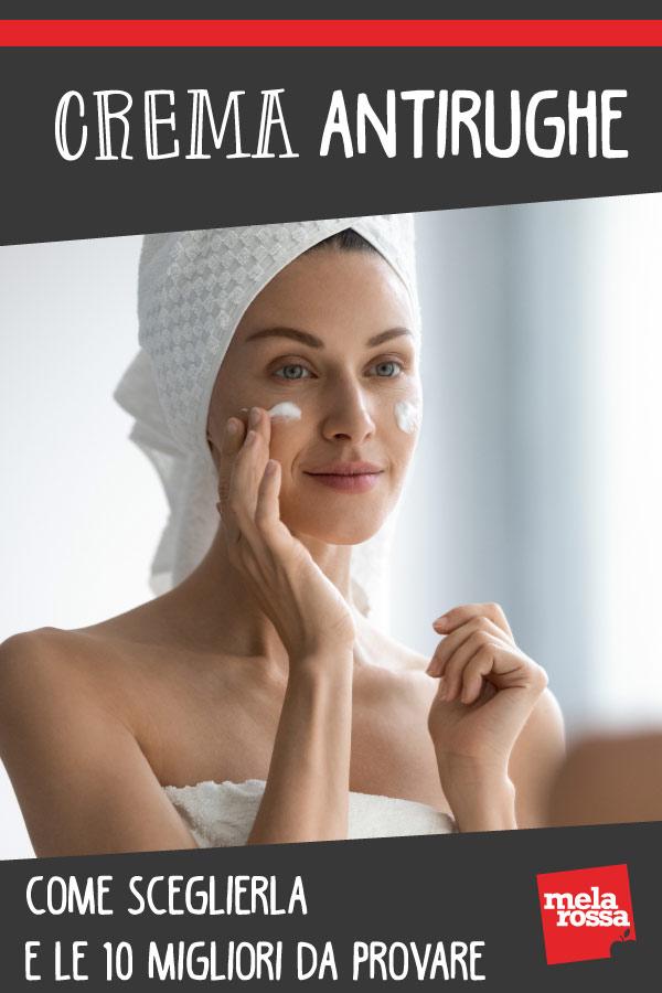 creme antirughe: come scegliere la tua crema e le 10 migliori da provare