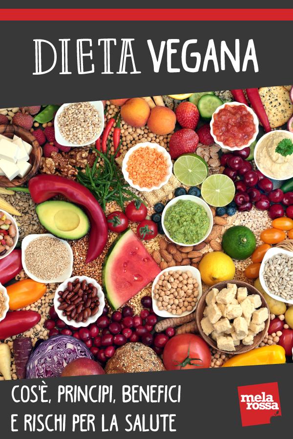 Dieta vegana: principi, benefici, rischi