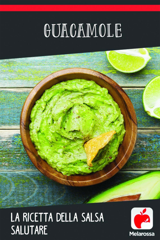 Guacamole: la ricetta della salsa salutare