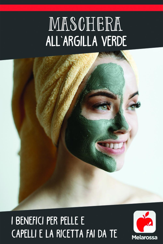 Maschera all'argilla verde: i benefici