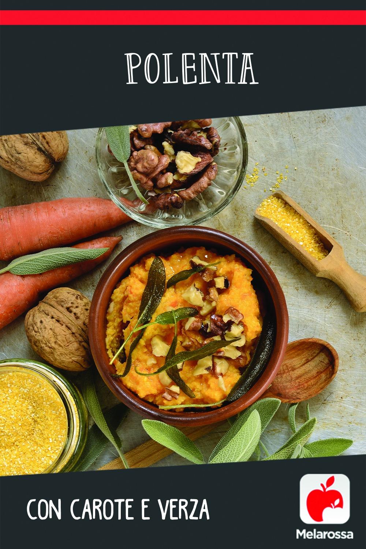 Polenta con carote e verza