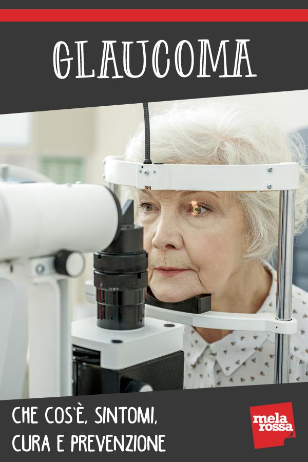 glaucoma: sintomi, cura, prevenzione