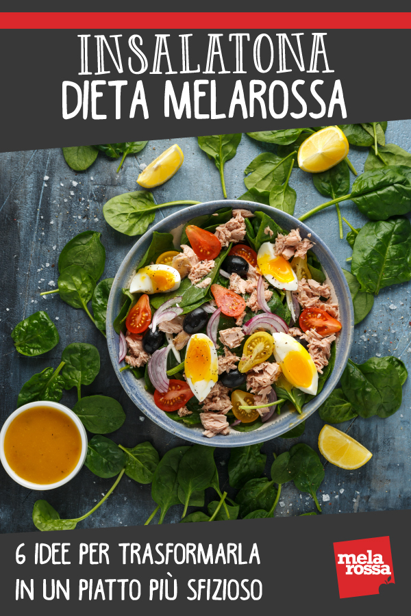 insalatona dieta melarossa idee per trasformarla