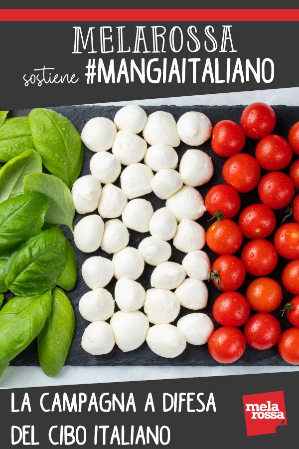melarossa sostiene la campagna Mangia italiano