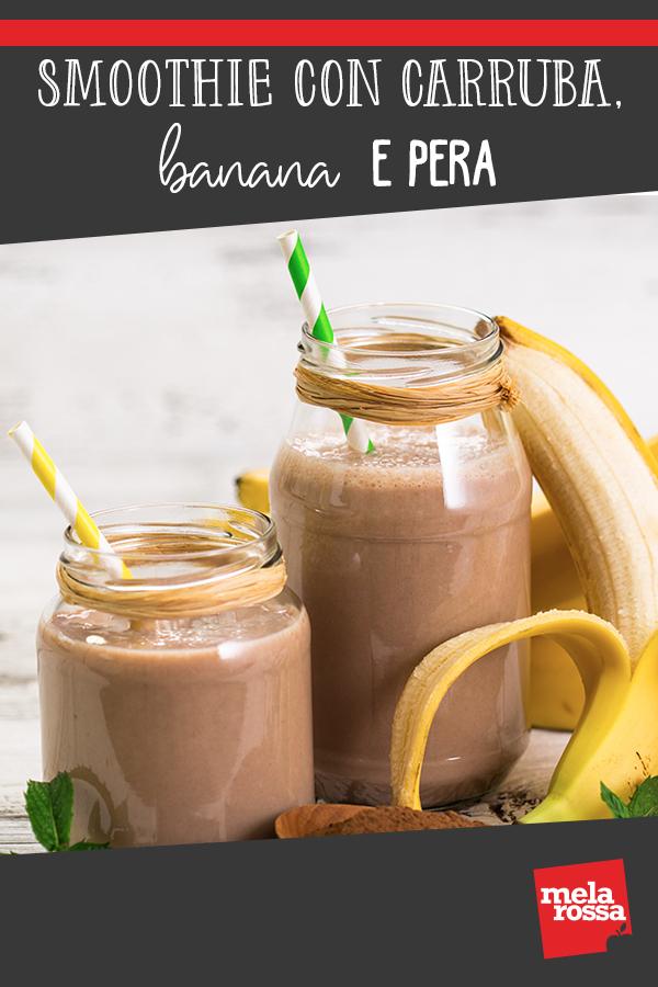 Smoothie con carruba, banana e pera