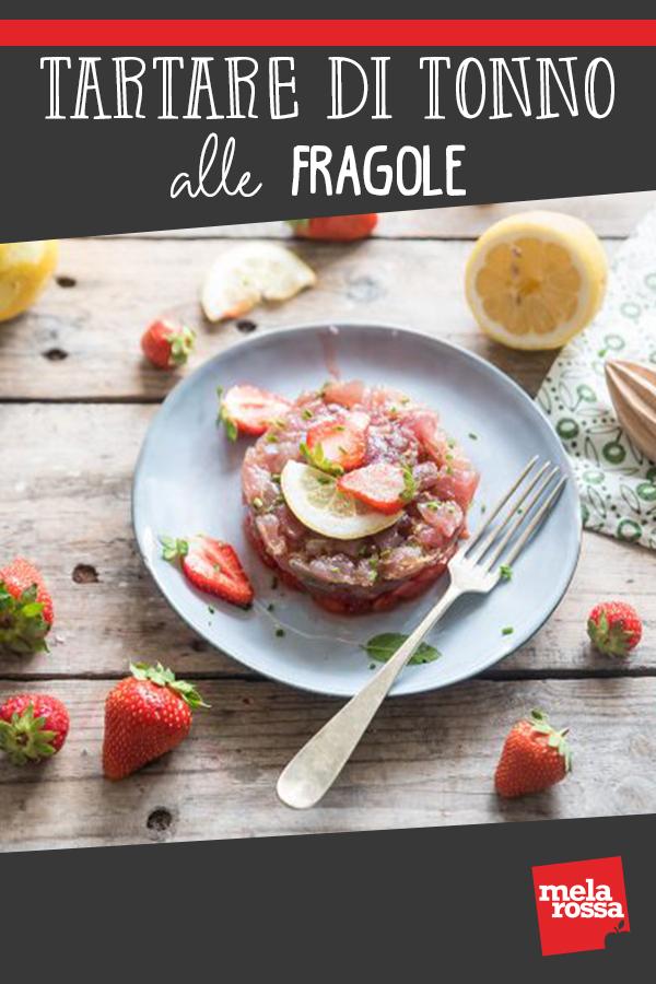Tartare di tonno e fragole ricetta
