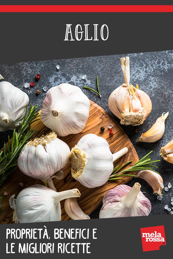 aglio: benefici, valori nutrizionali e ricette