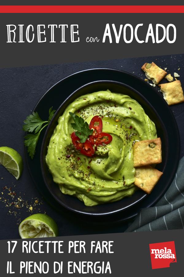 Ricette con avocado: 17 piatti da mangiare a dieta