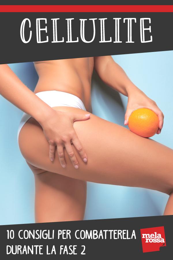 cellulite: consigli per combatterla durante la fase 2