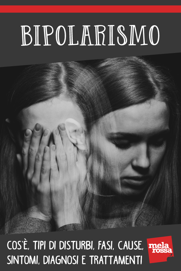 Bipolarismo: cos'è, cause, sintomi e cura