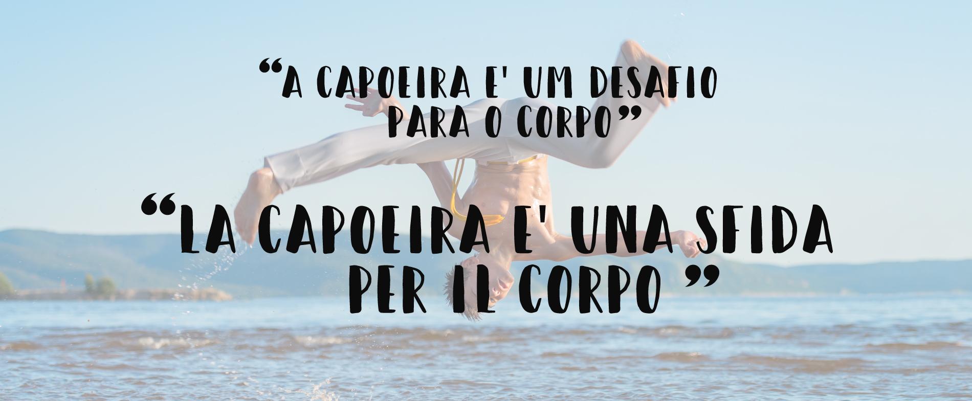 capoeira: frase famose