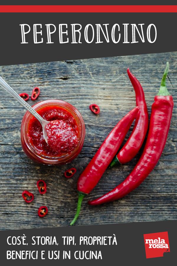 peperoncino: cos'è, benefici, valori nutrizionali e ricette