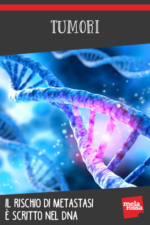 tumori rischio metastasi scritto in DNA: gene influenza
