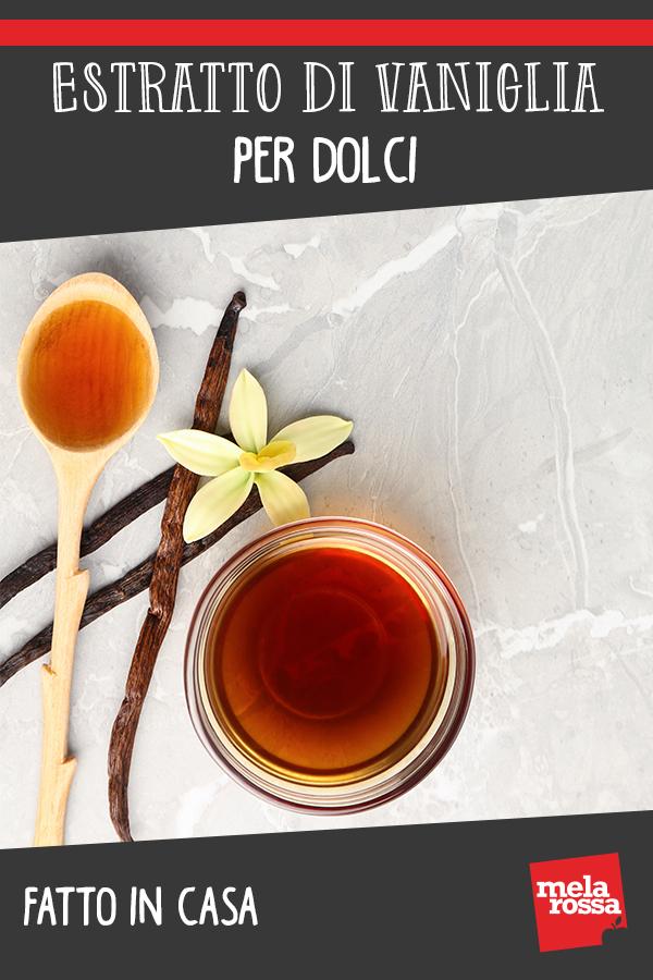 Estratto di vaniglia: ricetta per prepararlo a casa