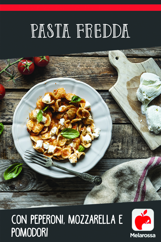 pasta fredda peperoni mozzarella e pomodori