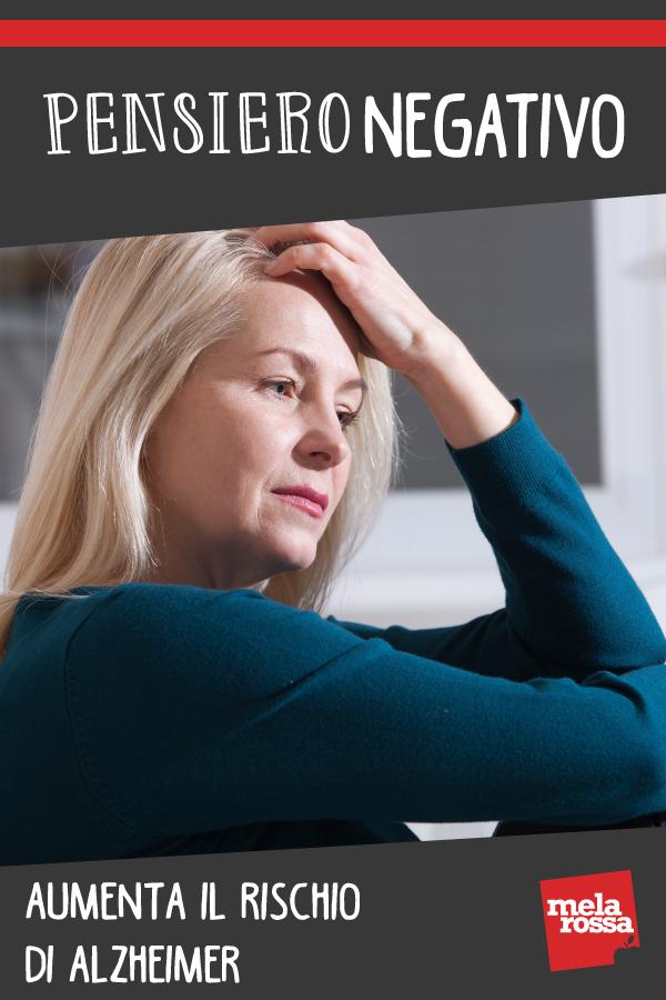 pensiero negativo aumenta rischio alzheimer