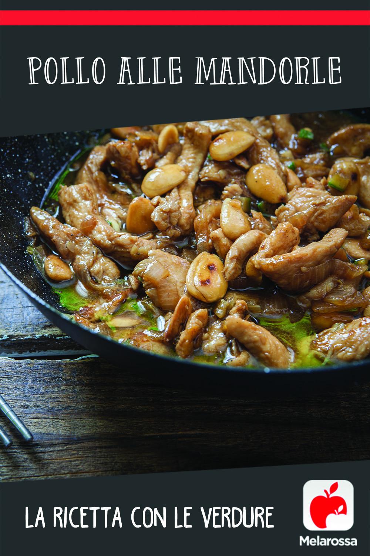 Pollo alle mandorle: la ricetta con le verdure