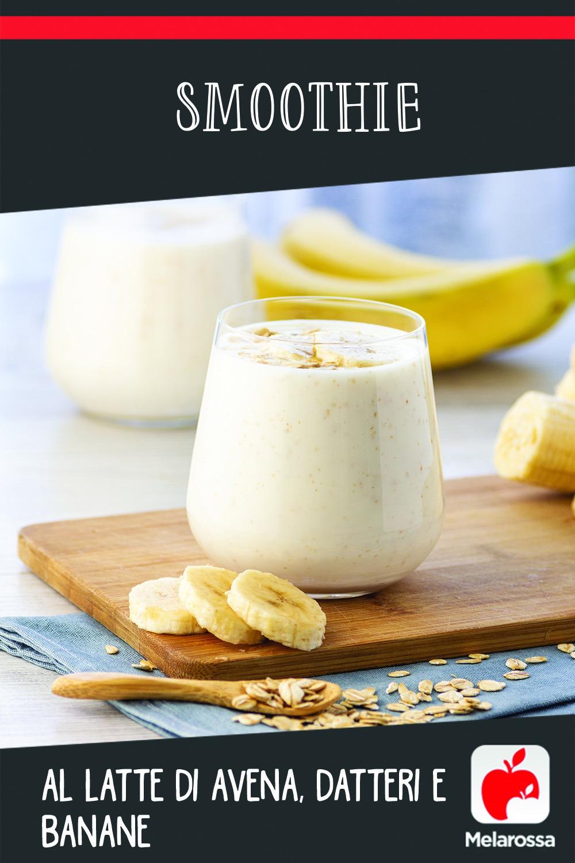 Smoothie al latte di avena, datteri e banane