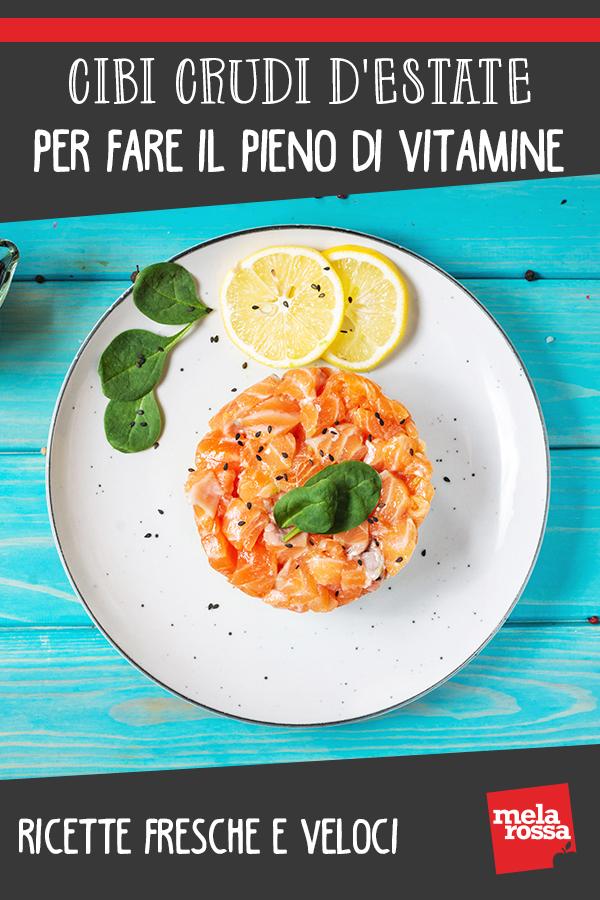 cibi crudi d'estate : ricette per fare il pieno di vitamine
