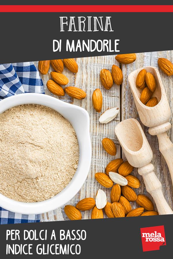 Farina di mandorle: benefici, calorie e ricette